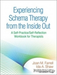 (P/B) EXPERIENCING SCHEMA THERAPY FROM THE INSIDE OUT