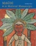(H/B) MAGIC IN MEDIEVAL MANUSCRIPTS