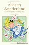 (P/B) ALICE IN WONDERLAND AND THROUGH THE LOOKING GLASS