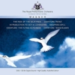 (CD) THE RIDE OF THE VALKYRIES / OVERTURE: RIENZI / INTRODUCTION TO ACT III: LOHENGRIN / SIEGFRIED IDYLL / OVERTURE: THE FLYING DUTCHMAN / OVERTURE: TANNHAUSER