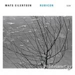 (CD) MATS EILERTSEN: RUBICON