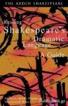 (P/B) READING SHAKESPEARE'S DRAMATIC LANGUAGE