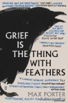 (P/B) GRIEF IS THE THING WITH FEATHERS