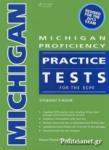 MICHIGAN PROFICIENCY PRACTICE TESTS FOR THE ECPE (+GLOSSARY)