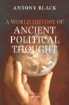 (H/B) A WORLD HISTORY OF ANCIENT POLITICAL THOUGHT