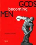 GODS BECOMING MEN