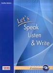 LET'S SPEAK LISTEN AND WRITE 3