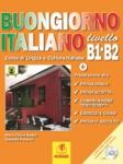 BUONGIORNO ITALIANO LIVELLO B1-B2