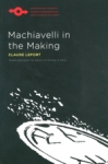 (P/B) MACHIAVELLI IN THE MAKING