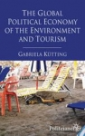 (H/B) THE GLOBAL POLITICAL ECONOMY OF THE ENVIROMENT AND TOURISM
