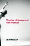 (P/B) THEATRE OF MOVEMENT AND GESTURE