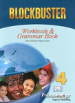 BLOCKBUSTER 4 WORKBOOK AND GRAMMAR BOOK
