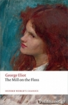 (P/B) THE MILL ON THE FLOSS