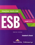 PRACTICE TESTS FOR ESB LEVEL 3 (C2) STUDENT'S BOOK