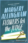 (P/B) FLOWERS FOR THE JUDGE