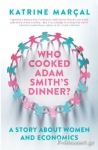 (P/B) WHO COOKED ADAM SMITH'S DINNER?