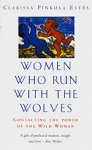 (P/B) WOMEN WHO RUN WITH THE WOLVES