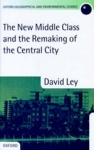 (H/B) THE NEW MIDDLE CLASS AND THE REMAKING OF THE CENTRAL CITY