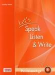 LET'S SPEAK, LISTEN AND WRITE 4