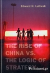 (H/B) THE RISE OF CHINA VS. THE LOGIC OF STRATEGY
