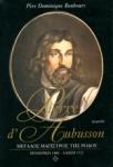 PIERRE D' AUBUSSON : ΜΕΓΑΛΟΣ ΜΑΓΙΣΤΡΟΣ ΤΗΣ ΡΟΔΟΥ