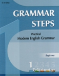 GRAMMAR STEPS 1 BEGINNER