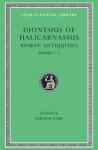 (H/B) DIONYSIUS OF HALICARNASSUS (VOLUME I)