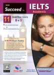 NEW SUCCEED IN IELTS ACADEMIC 11 8+3 PRACTICE TESTS (+SELF-STUDY GUIDE)