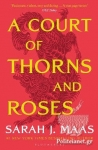 (P/B) A COURT OF THORNS AND ROSES