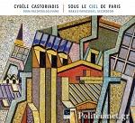 (CD) CYBELE CASTORIADIS: SOUS LE CIEL DE PARIS