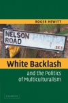 (P/B) WHITE BACKLASH AND THE POLITICS OF MULTICULTURALISM