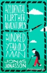 (P/B) THE ACCIDENTAL FURTHER ADVENTURES OF THE HUNDRED-YEAR-OLD MAN