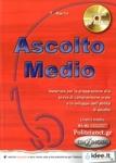 ASCOLTO MEDIO (+CD)