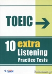 TOEIC 10 EXTRA LISTENING PRACTICE TESTS