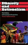 (P/B) ETHNICITY AND NATIONALISM - ANTHROPOLOGICAL PERSPECTIVES
