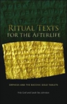 (P/B) RITUAL TEXTS FOR THE AFTERLIFE