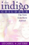 (P/B) THE INDIGO CHILDREN
