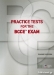 PRACTICE TESTS FOR THE BCCE EXAM (+6 CD)