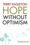 (H/B) HOPE WITHOUT OPTIMISM