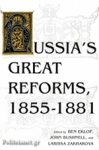 (P/B) RUSSIA'S GREAT REFORMS, 1855-1881