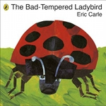 (P/B) THE BAD-TEMPERED LADYBIRD