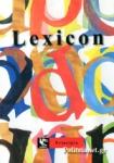 LEXICON - Η ΓΡΑΜΜΗ, ΤΟ ΧΡΩΜΑ, ΤΟ ΓΡΑΜΜΑ