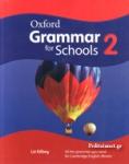 OXFORD GRAMMAR FOR SCHOOLS 2