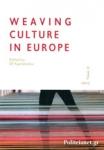 WEAVING CULTURE IN EUROPE