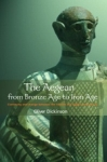 (P/B) THE AEGEAN FROM THE BRONZE AGE TO THE IRON AGE