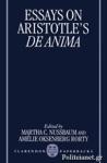 """(P/B) ESSAYS ON ARISTOTLE'S """"DE ANIMA"""""""