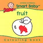FRUIT - SMART BABY COLOURING BOOK