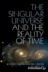 (H/B) THE SINGULAR UNIVERSE AND THE REALITY OF TIME