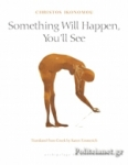 (P/B) SOMETHING WILL HAPPEN, YOU'LL SEE