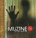 MUZINE ΤΕΥΧΟΣ 6 ΣΕΠΤΕΜΒΡΙΟΣ ΟΚΤΩΒΡΙΟΣ 2008 (+2CD)